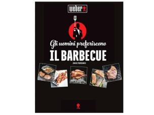 Ricettario Gli Uomini Preferiscono il Barbecue 311279 WEBER